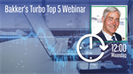 Bakkers Turbo Top 5 webinar
