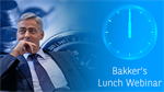 Bakker's Breaking News Webinar